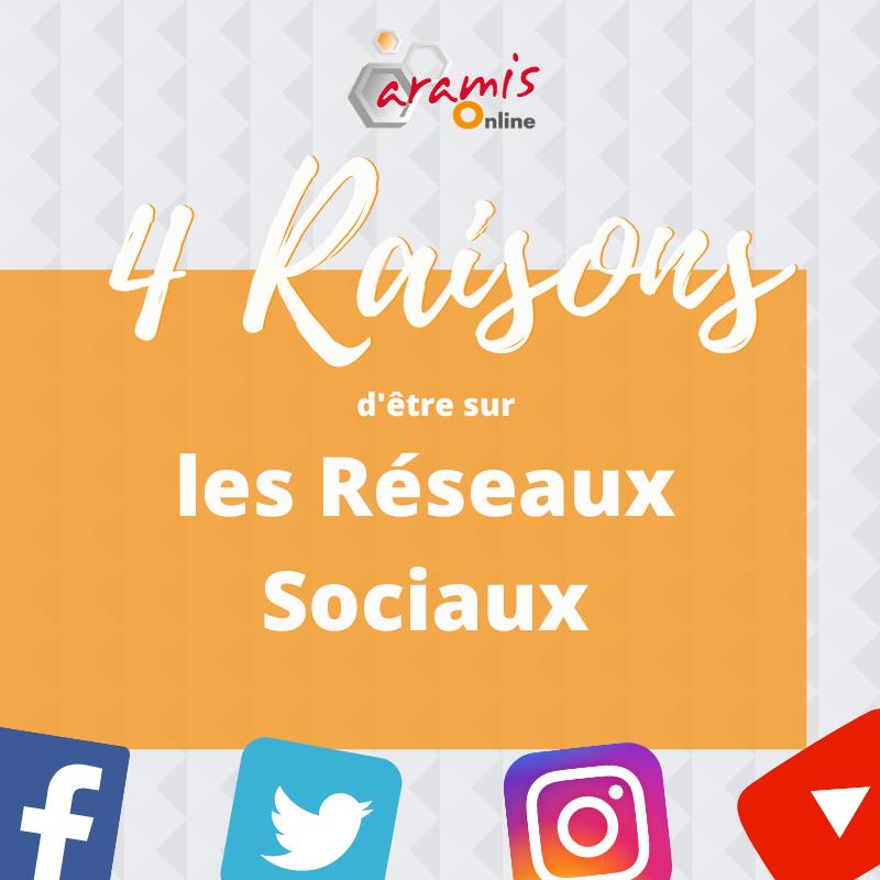 4 raisons réseaux sociaux
